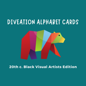 Diveation ABCs 20th c. black visual artists